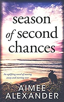 Season of Second Chances by Aimee Alexander